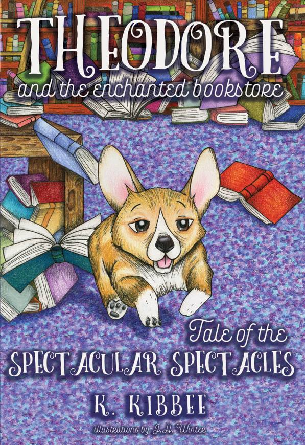 Tale of the Spectacular Spectacles - Written by K. Kibbee. Illustrations by J.H. Winter.